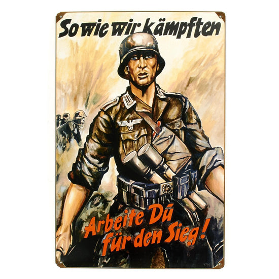 German WW2 Vintage Metal Sign- So Wie Kamptfen