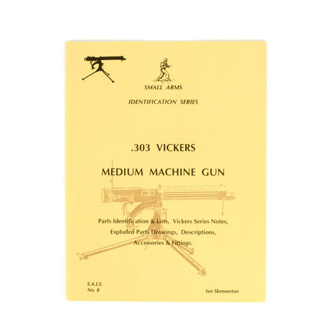 Book: Small Arms ID by Ian Skennerton: Vickers MMG New Made Items