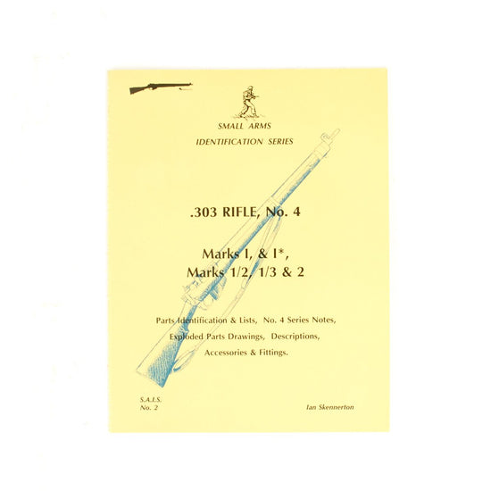 Book: Small Arms ID by Ian Skennerton: .303 Enfield New Made Items