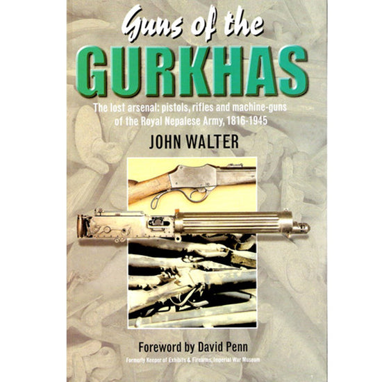 Guns of the Gurkhas by John Walter Hardcover New Made Items