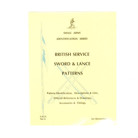 Book: Small Arms ID by Ian Skennerton: British Sword & Lance Patterns New Made Items