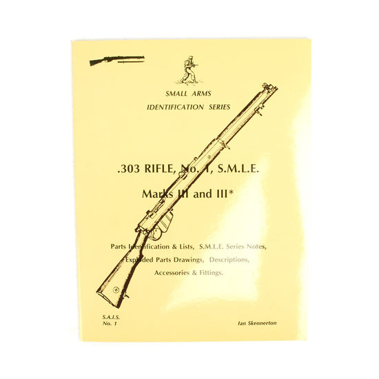 Book: Small Arms ID by Ian Skennerton: .303 Rifle, No. 1, S.M.L.E Marks II & III