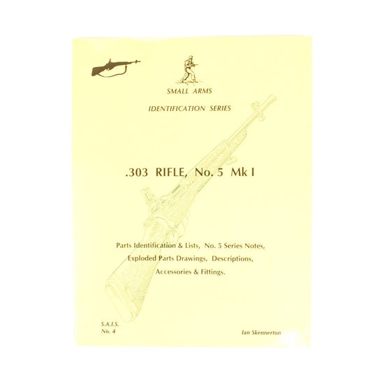 Book: Small Arms ID by Ian Skennerton: .303 Rifle, No. 5 Mark I