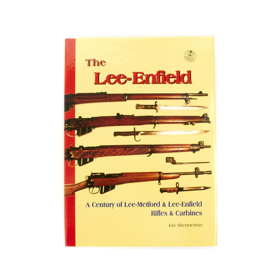 The Lee-Enfield by Ian Skennerton Hardcover - Signed by the Author New Made Items