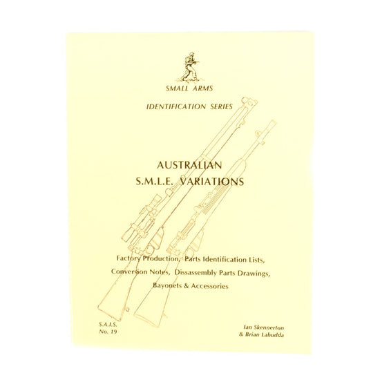 Book: Small Arms ID by Ian Skennerton: Australian S.M.L.E. Variations