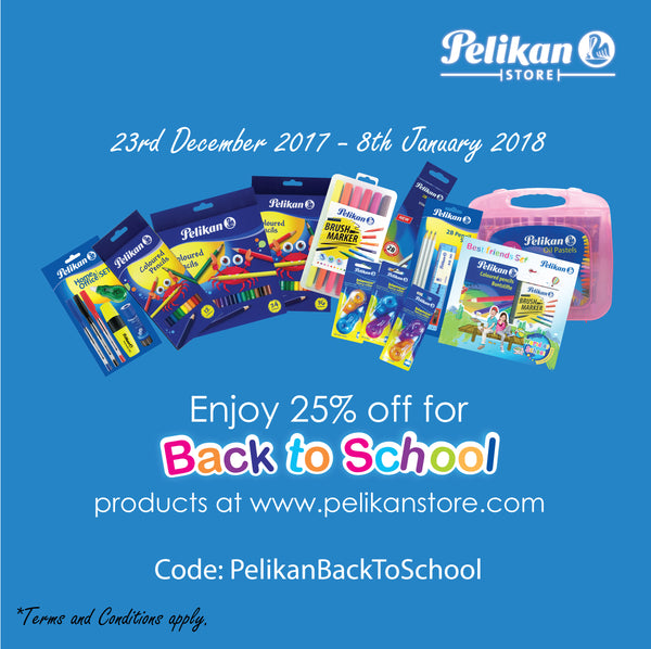 PELIKAN BACK TO SCHOOL PROMOTION 23 DECEMBER 2017 - 8 JANUARY 2018
