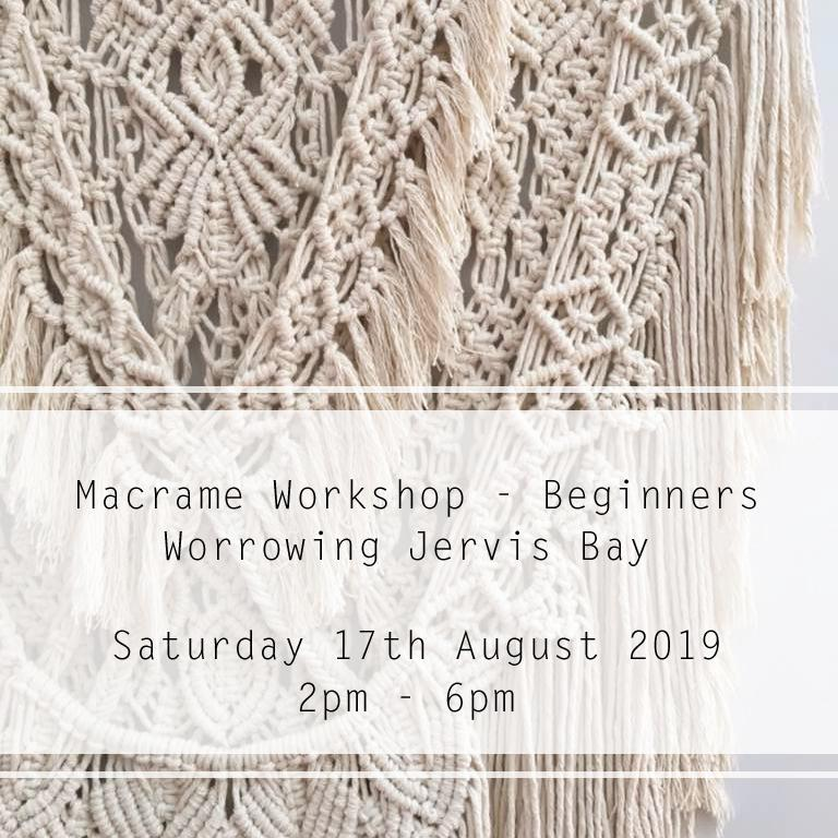 Macrame Beginners 17th of August 2pm - 6pm - Mary Maker Studio