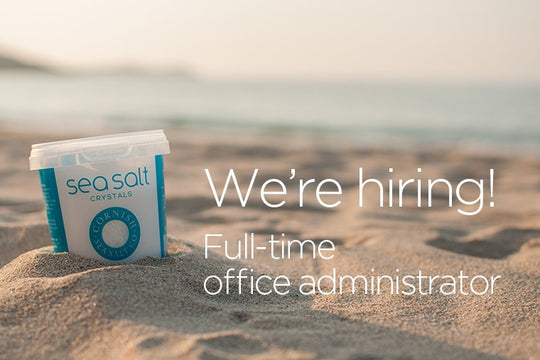 We're searching for an office administrator to join us at Cornish Sea Salt HQ