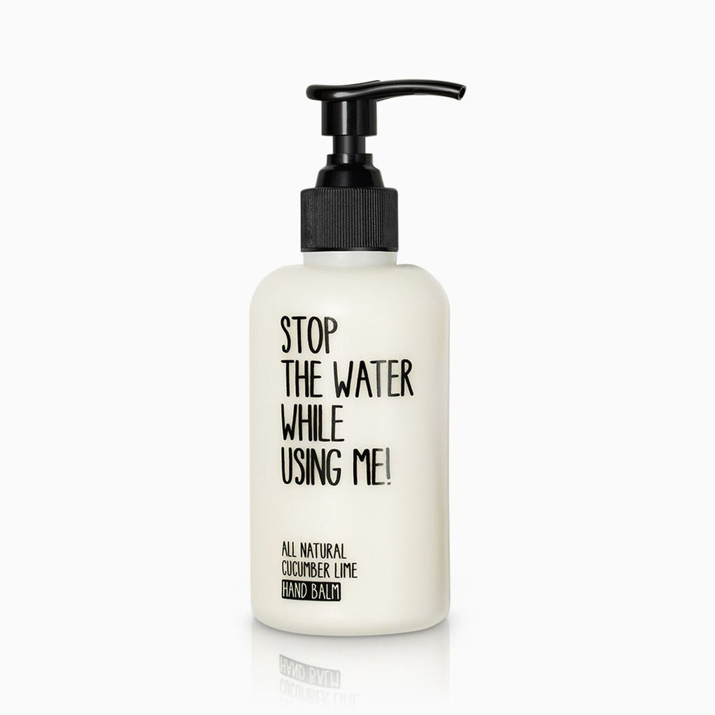 stop the water while using me - hand balm