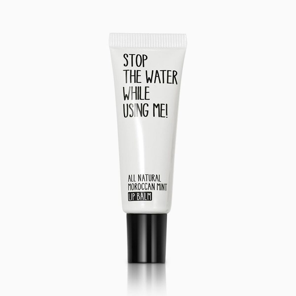 stop the water while using me -  lip balm