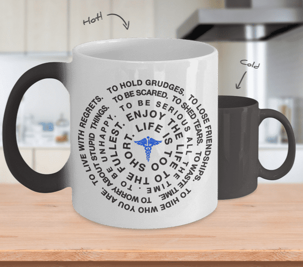 **Colour Changing** Life Is Too Short Mug