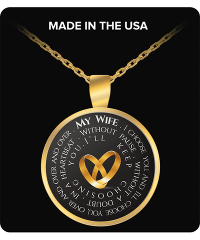 My Wife I Choose You Necklace