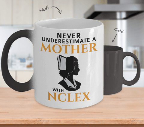 Never Underestimate A Mother With NCLEX Mug