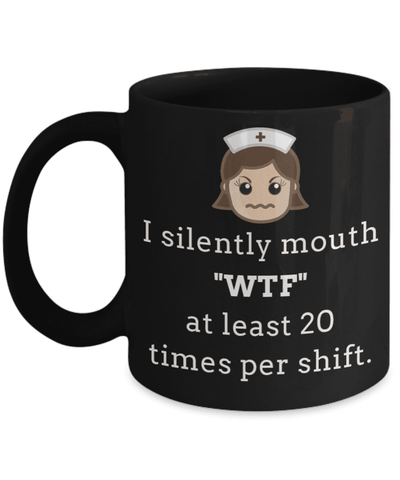 "<b class=""blink_me"">**23% Discount**</b><br>I Silently Mouth WTF Mug"