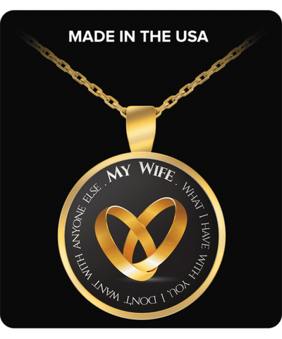 ♥  My Wife What I Have With You Necklace ♥