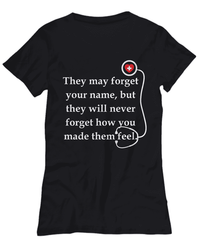 They May Forget Your Name Tee