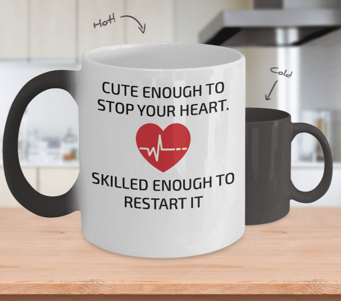 Cute Enough To Stop Your Heart Mug