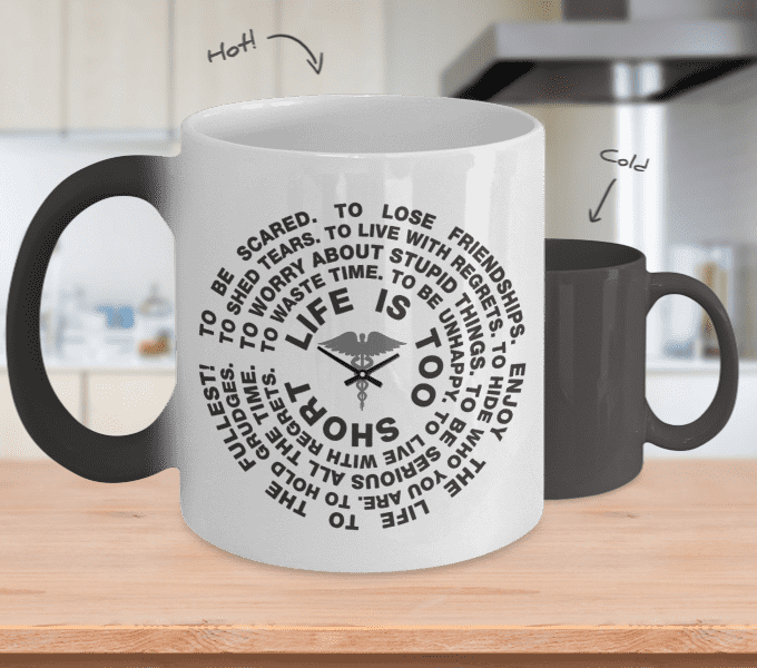 **Colour Changing** Life Is Too Short Coffee Mug