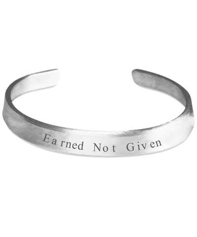 Earned Not Given Bracelet