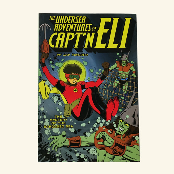 The Undersea Adventures of Capt'n Eli Volume II