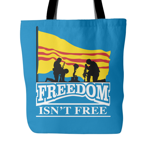 Freedom Isn't Free - Tote Bag