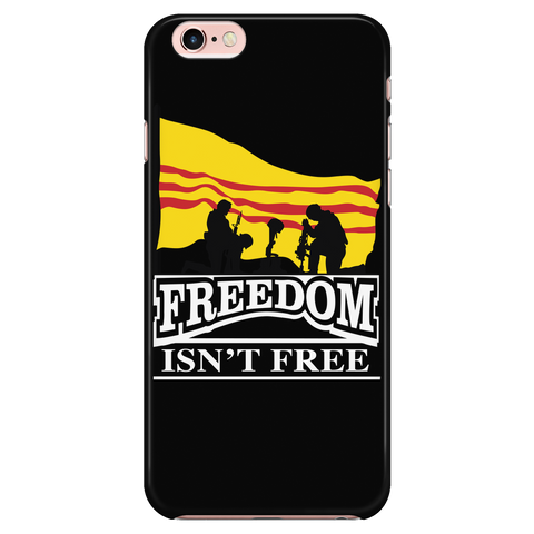 Freedom Isn't Free - Phone Cases