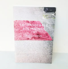 Inconsolable Beginning | Brown Owl Press | United Kingdom at Sustain - Gallery and Shop - Chicago, IL
