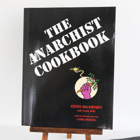 The Anarchist Cookbook | Microcosm Publishing at Sustain - Gallery and Shop - Chicago, IL