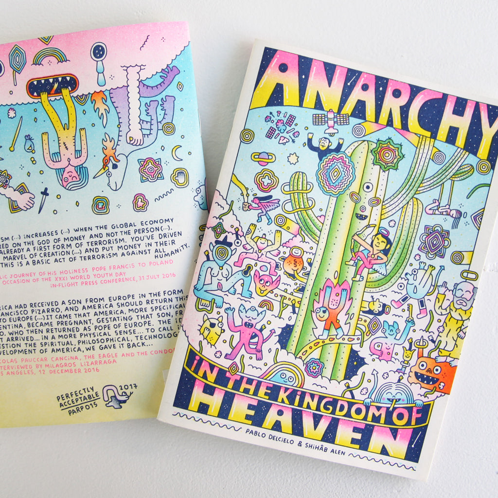 Anarchy in the Kingdom of Heaven - Pablo Delcielo | Perfectly Acceptable Press - Sustain - Gallery and Workspace | Art, Prints, Zines, Workshops | Chicago, IL