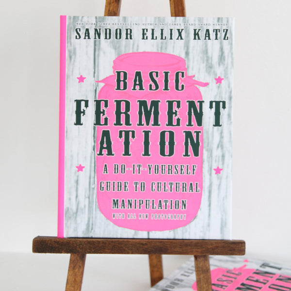 Basic Fermentation: A Do-it-yourself Guide to Cultural Manipulation | Cover