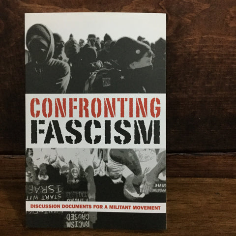 Confronting Fascism | AK PRESS | Chico,CA at Sustain - Gallery and Shop - Chicago, IL