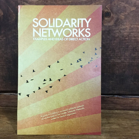 Solidarity Networks: Examples and Ideas. | AK PRESS | Chico,CA at Sustain - Gallery and Shop - Chicago, IL