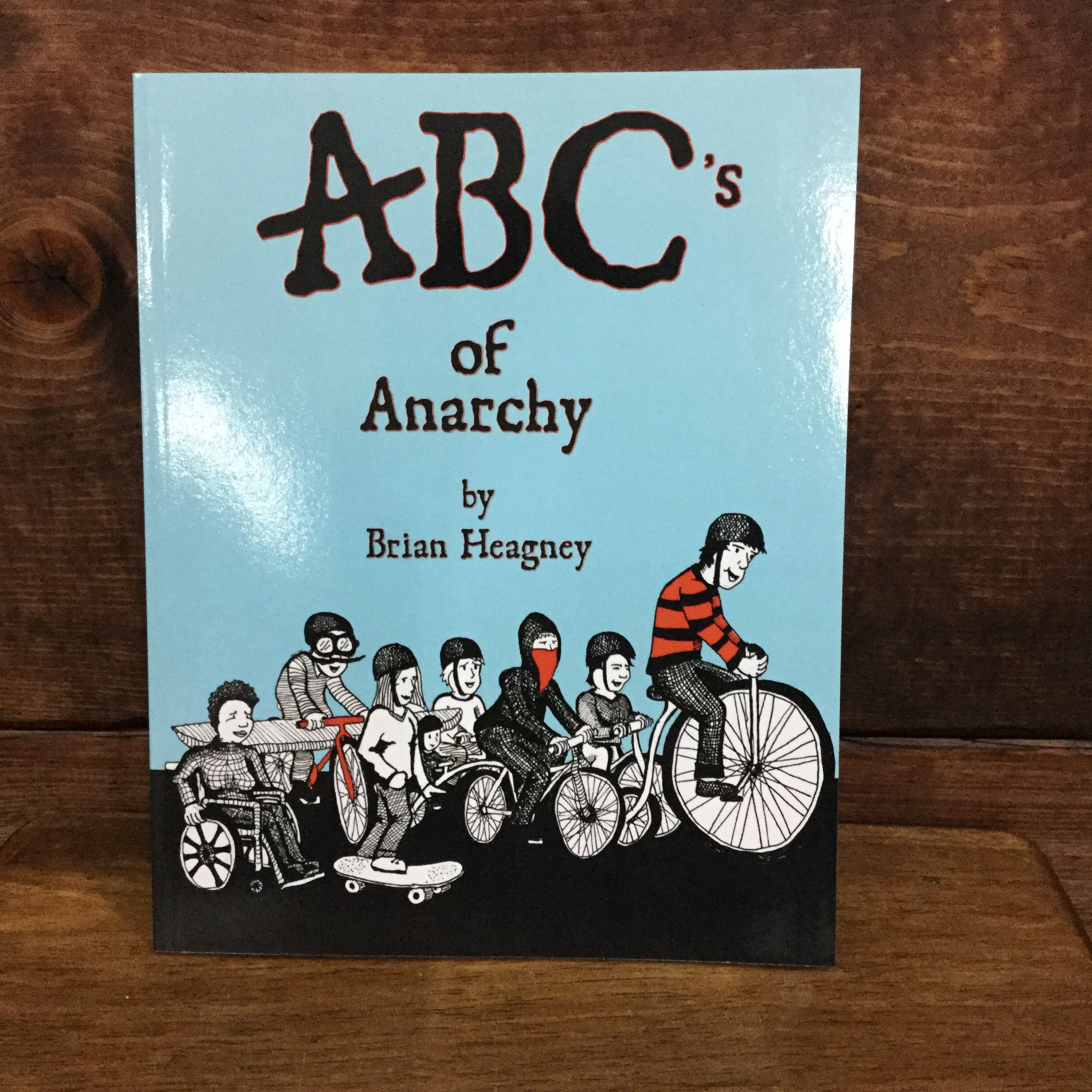 ABC's of Anarchy | AK PRESS | Chico,CA at Sustain - Gallery and Shop - Chicago, IL