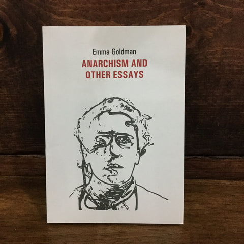 Anarchism and Other Essays | AK PRESS | Chico,CA at Sustain - Gallery and Shop - Chicago, IL