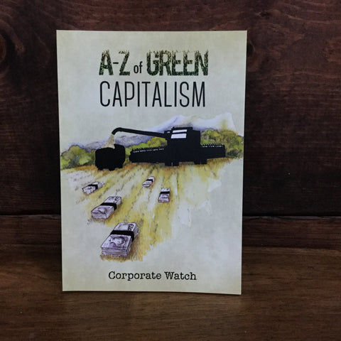 A to Z of Green Capitalism | AK PRESS | Chico,CA at Sustain - Gallery and Shop - Chicago, IL