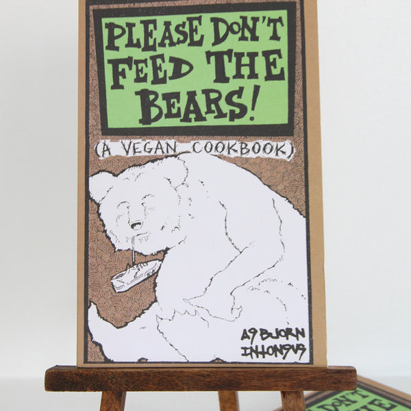 Please Don't Feed the Bears: A Vegan Cookbook | Cover