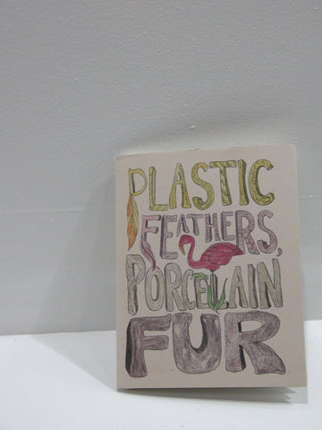 Plastic Feathers Porcelain Fur | Radiator Comics at Sustain - Gallery and Shop - Chicago, IL