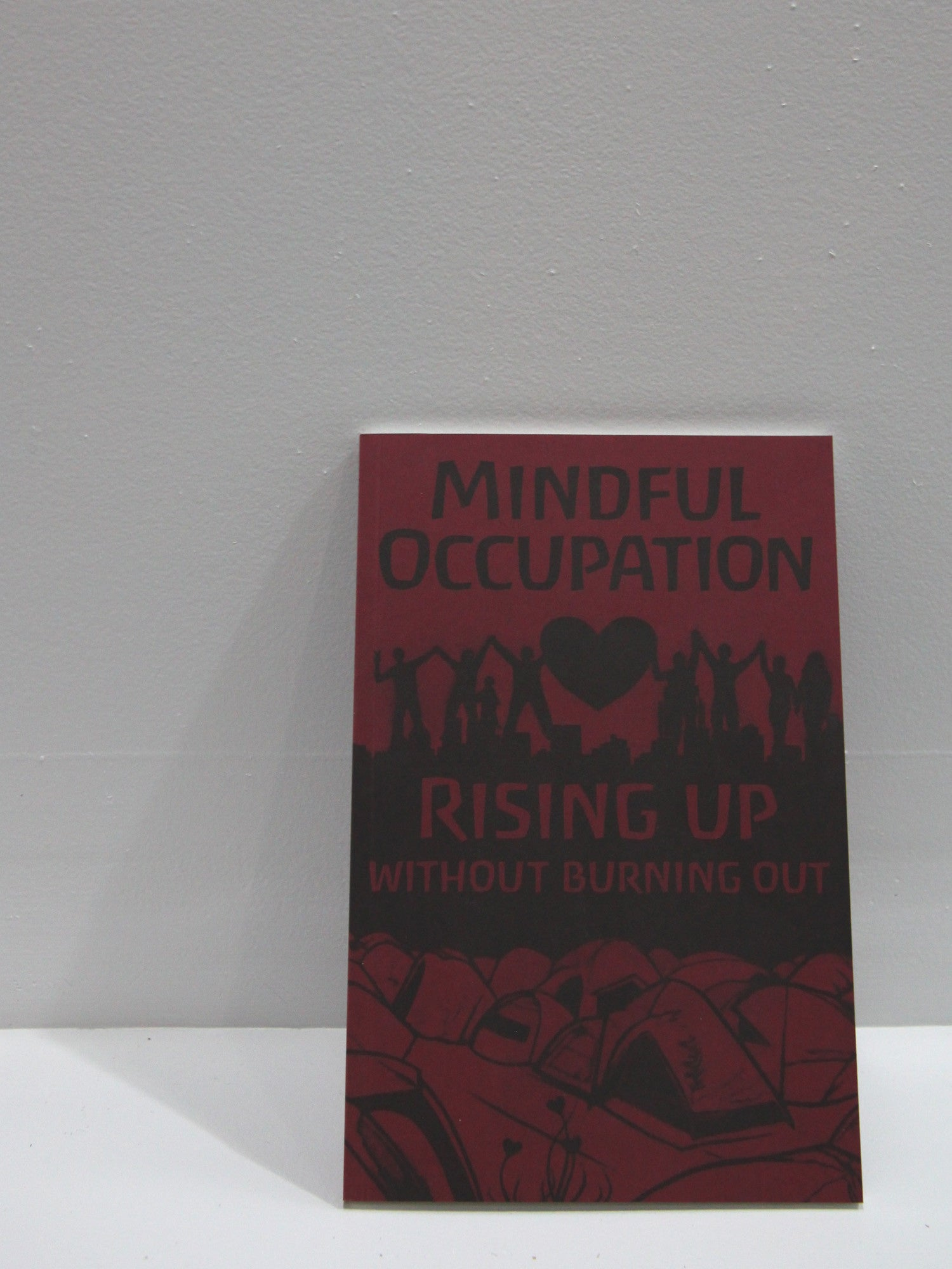 Mindful Occupation: Rising Up Without Burning Out - Sustain Chicago