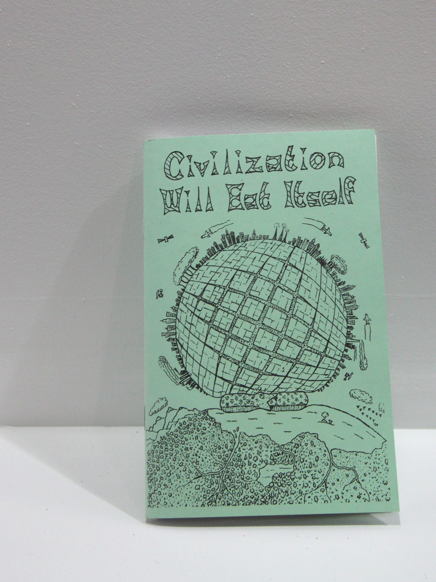 Civilization Will Eat Itself | Microcosm Publishing at Sustain - Gallery and Shop - Chicago, IL