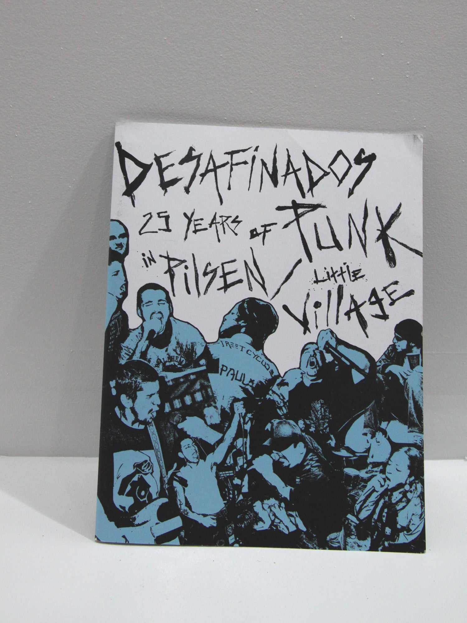 Desafinados:  25 Years of Punk in Pilsen / Little Village - Sustain Chicago