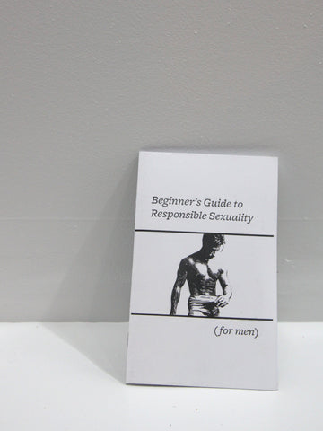 Beginner's Guide to Responsible Sexuality (for Men) | Microcosm Publishing at Sustain - Gallery and Shop - Chicago, IL