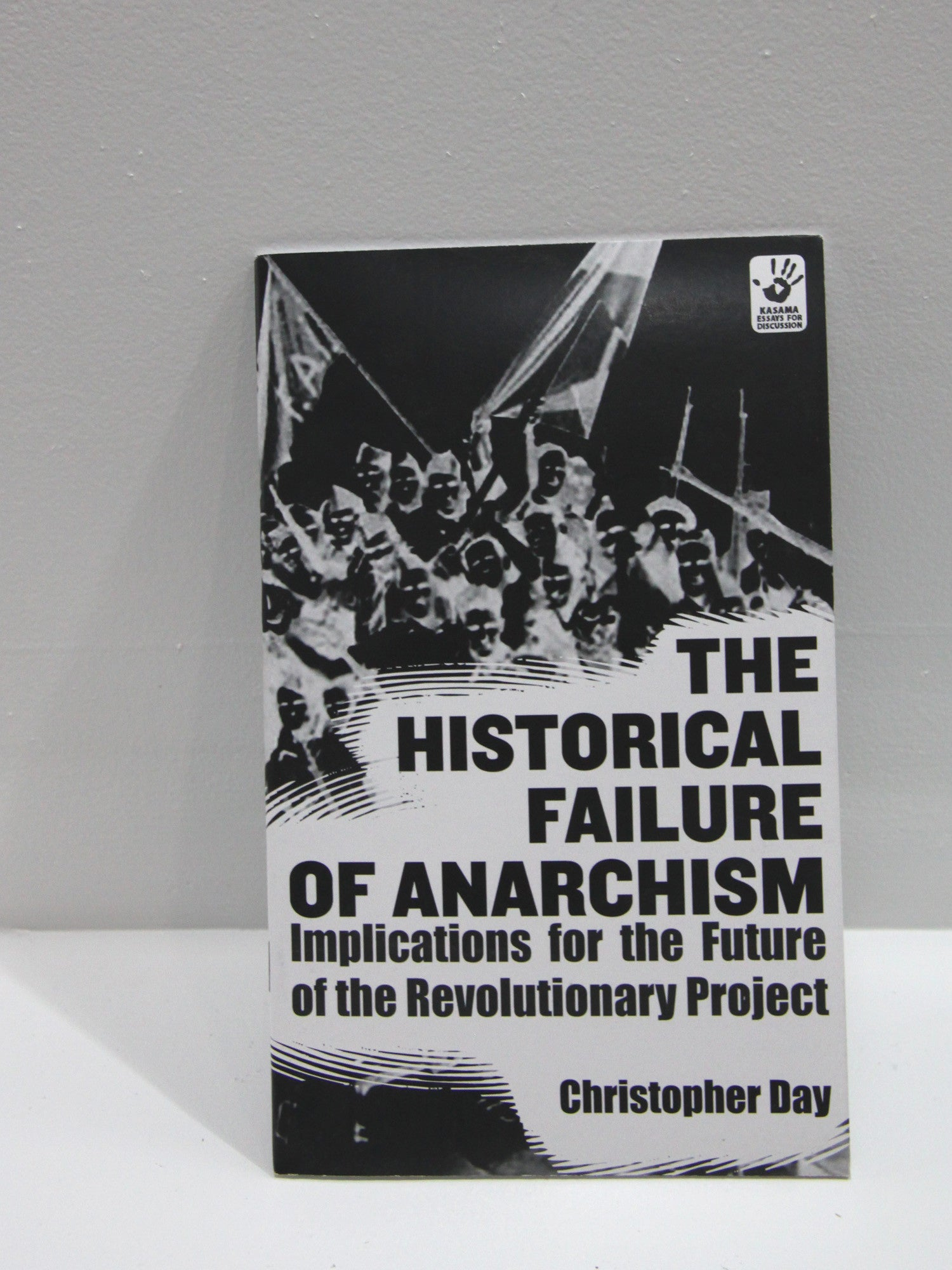 The Historical Failure of Anarchism | Microcosm Publishing at Sustain - Gallery and Shop - Chicago, IL