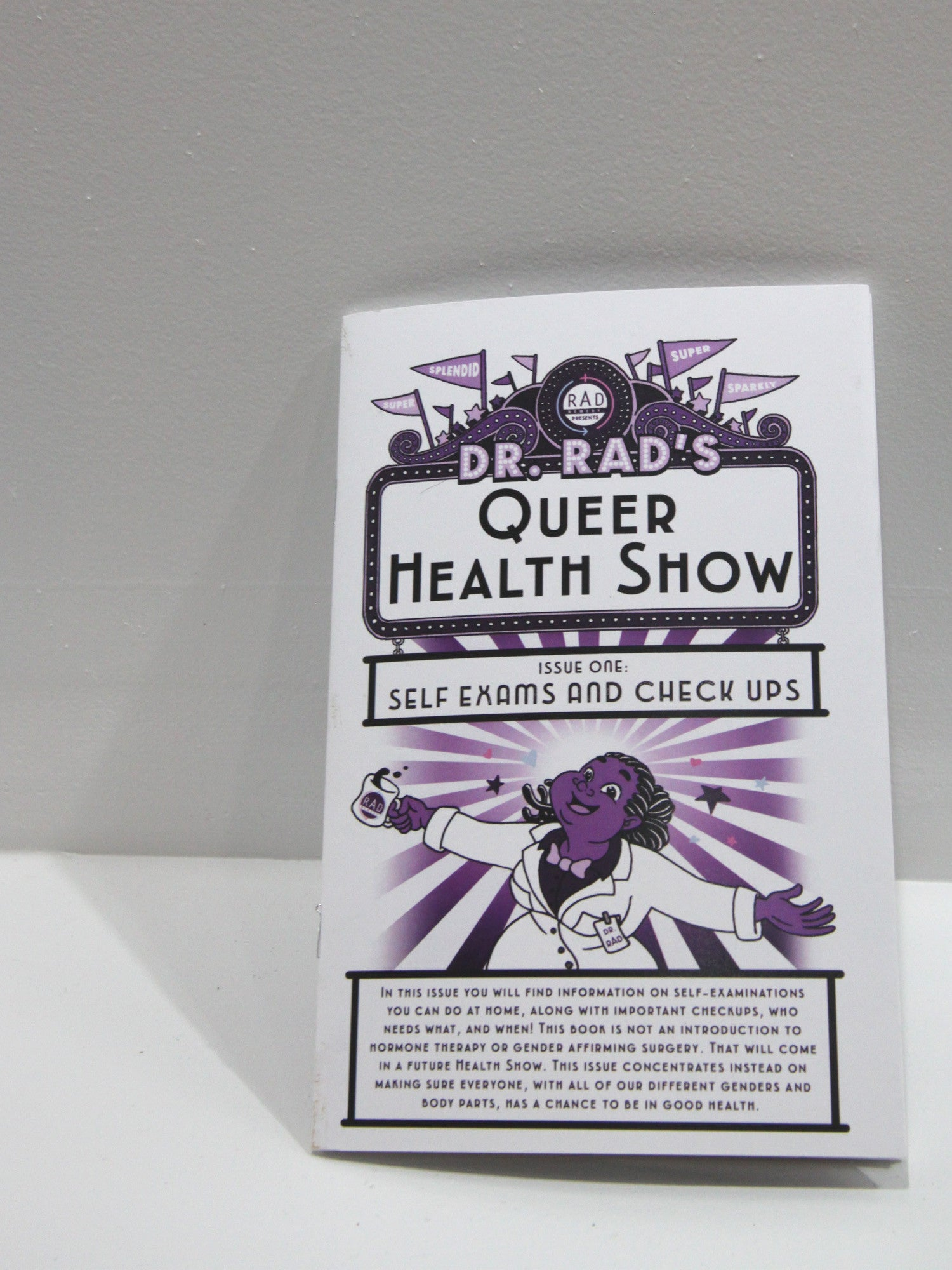 Dr. Rad's Queer Health Show No. 1 - Sustain - Gallery and Workspace | Art, Prints, Zines, Workshops | Chicago, IL