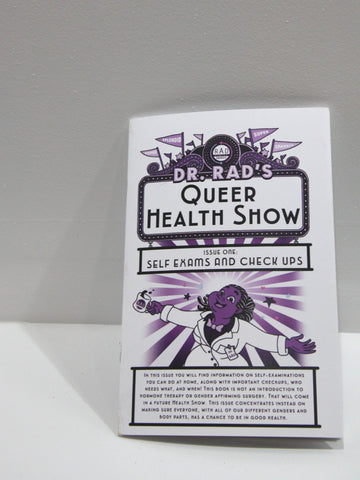 Dr. Rad's Queer Health Show No. 1 | Radiator Comics at Sustain - Gallery and Shop - Chicago, IL