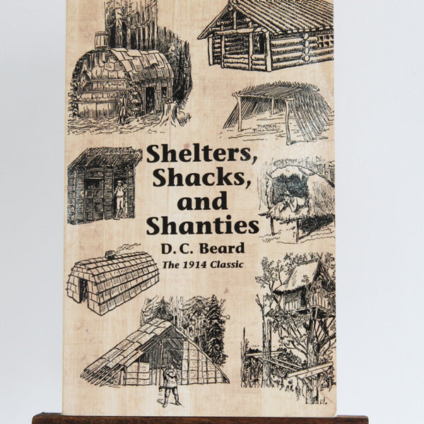 Shelters, Shacks and Shanties