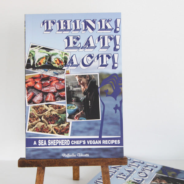 Think! Eat! Act!: A Sea Shepherd Chef's Vegan Recipes | Cover