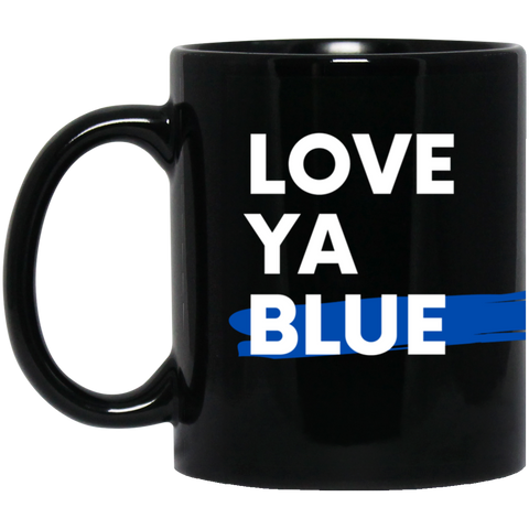 Love Ya Blue - 11 oz. Black Mug
