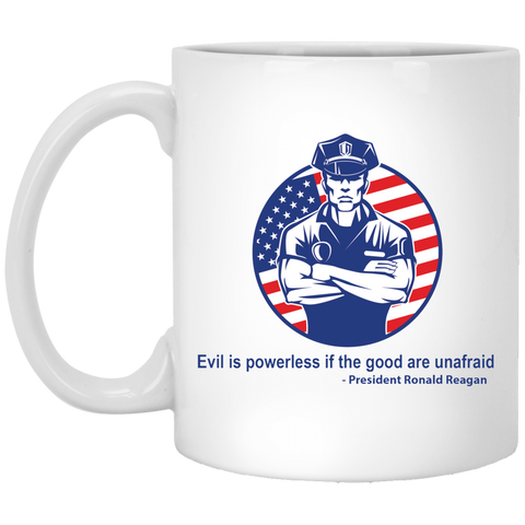 Evil Is Powerless -  11 oz. White Mug
