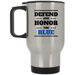 defend and Honor the Blue - Silver Stainless Travel Mug