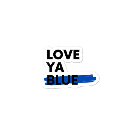 Love Ya Blue - Bubble-free stickers